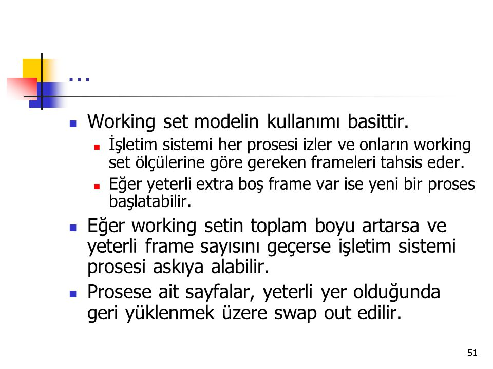 … Working set modelin kullanımı basittir.