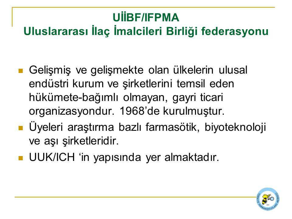 UİİBF/IFPMA Uluslararası İlaç İmalcileri Birliği federasyonu