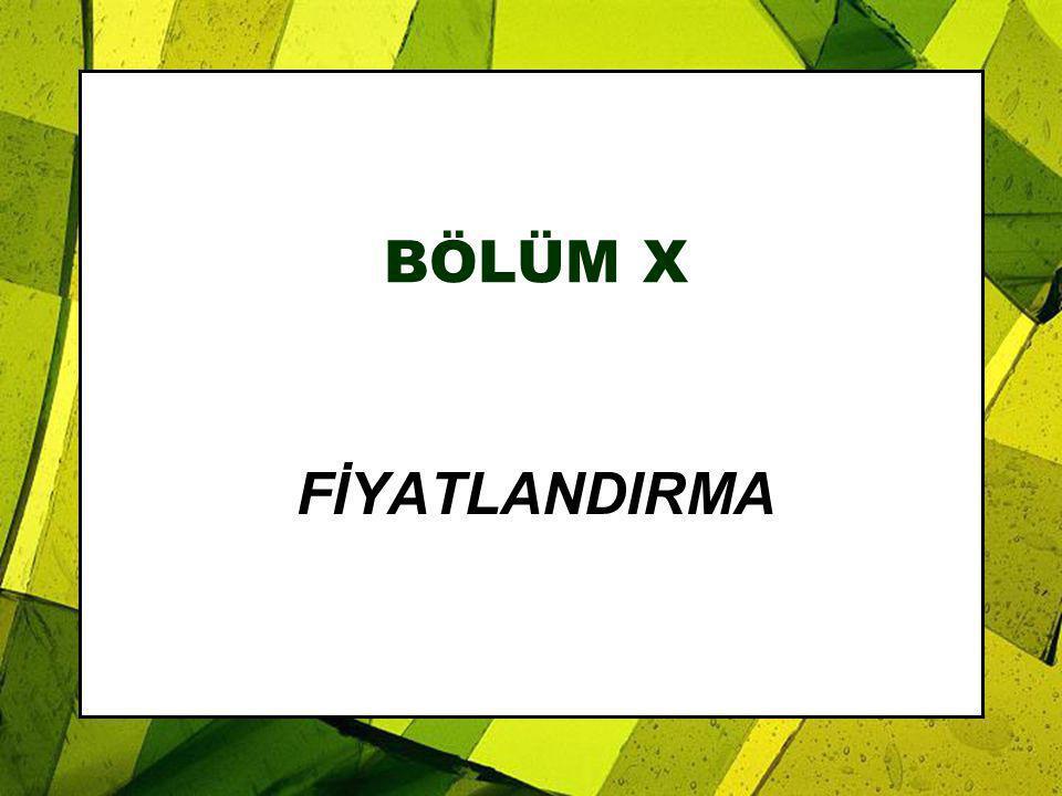 BÖLÜM X FİYATLANDIRMA