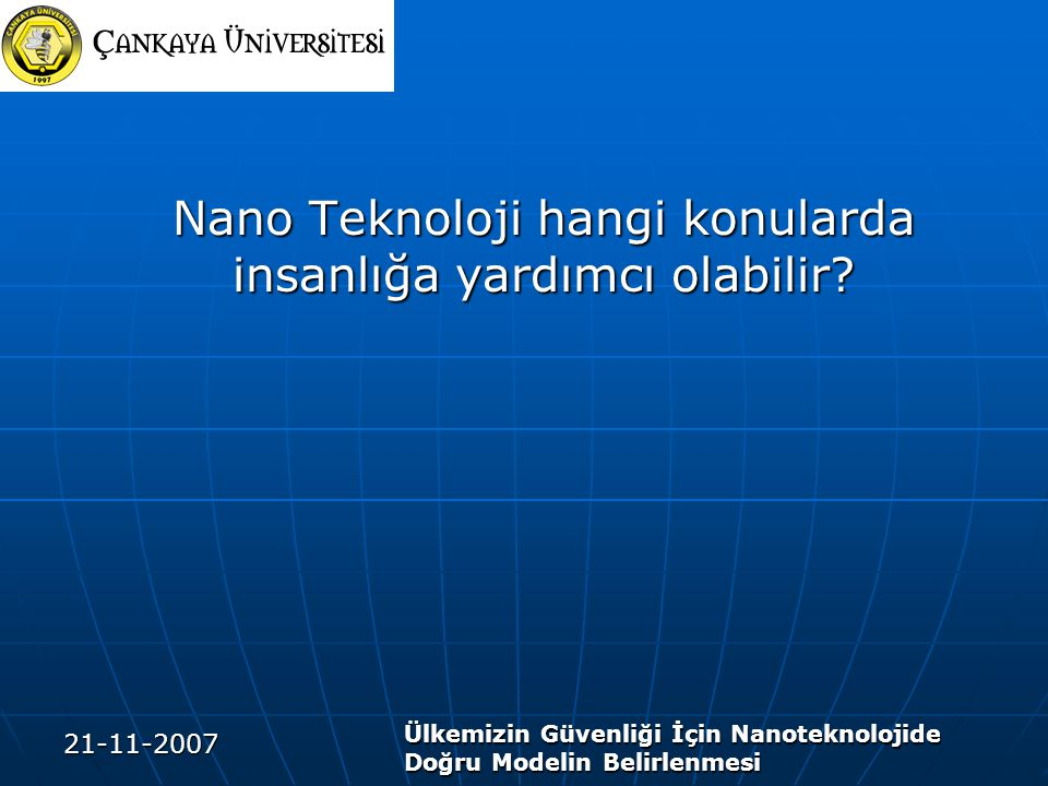 Nano Teknoloji hangi konularda insanlığa yardımcı olabilir