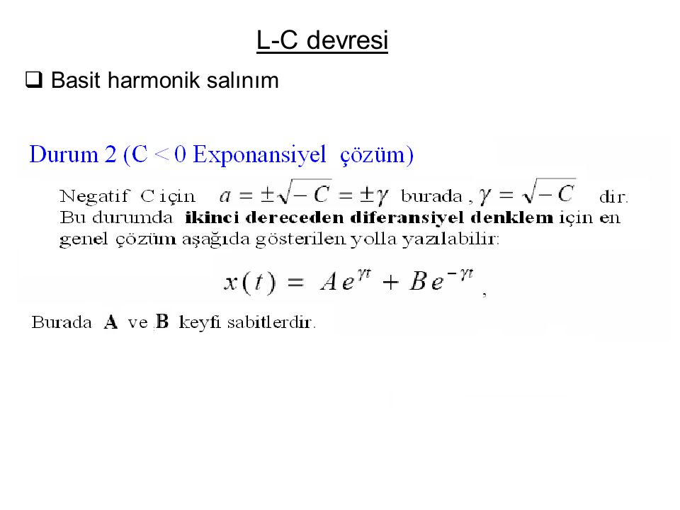 L-C devresi Basit harmonik salınım