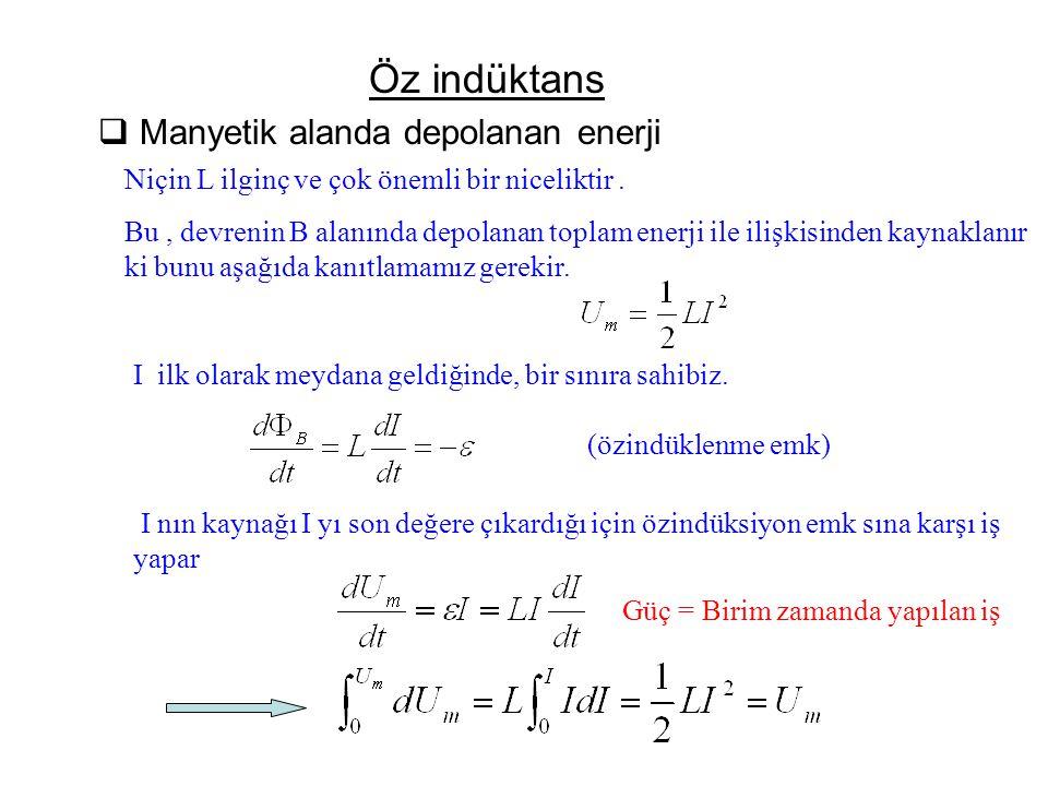 Öz indüktans Manyetik alanda depolanan enerji