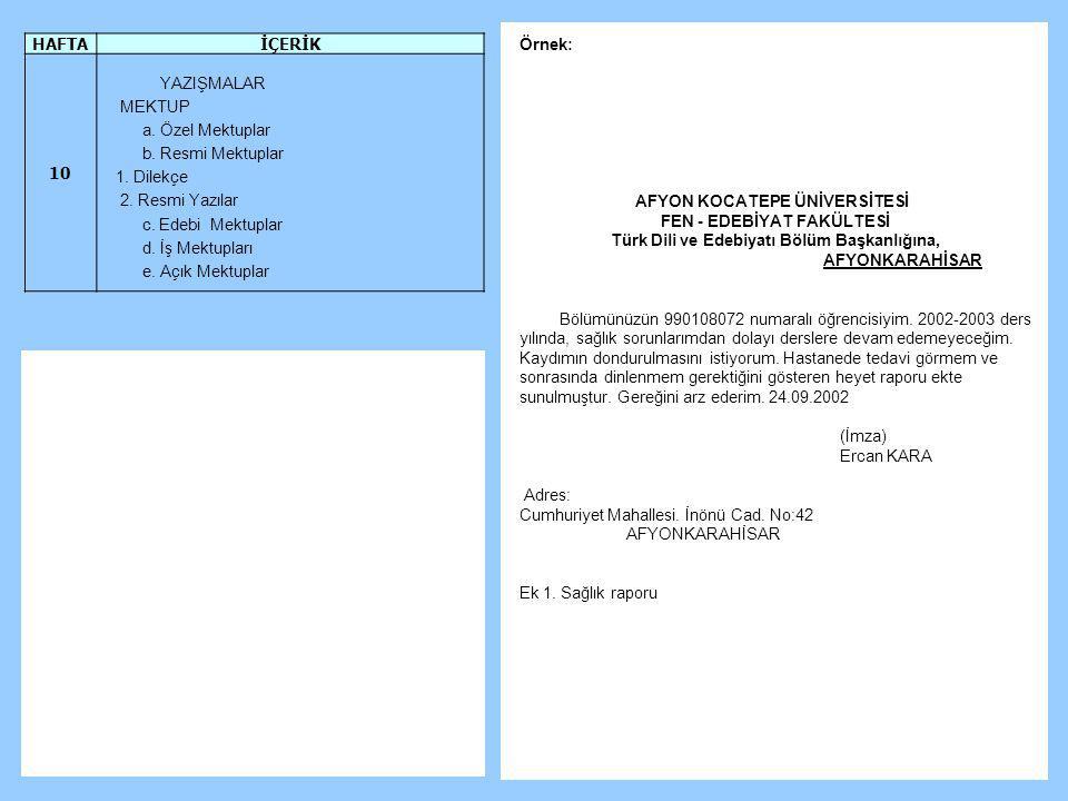 FEN - EDEBİYAT FAKÜLTESİ Türk Dili ve Edebiyatı Bölüm Başkanlığına,