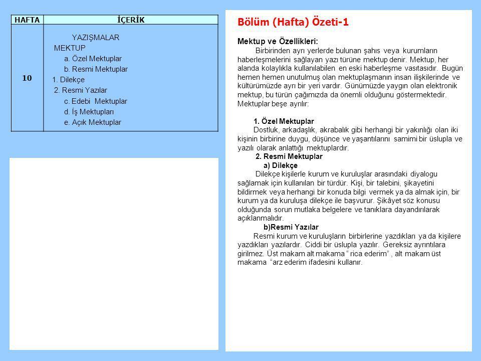 Bölüm (Hafta) Özeti-1 Mektup ve Özellikleri: HAFTA İÇERİK 10