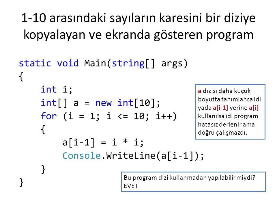 1-10 arasındaki sayıların karesini bir diziye kopyalayan ve ekranda gösteren program