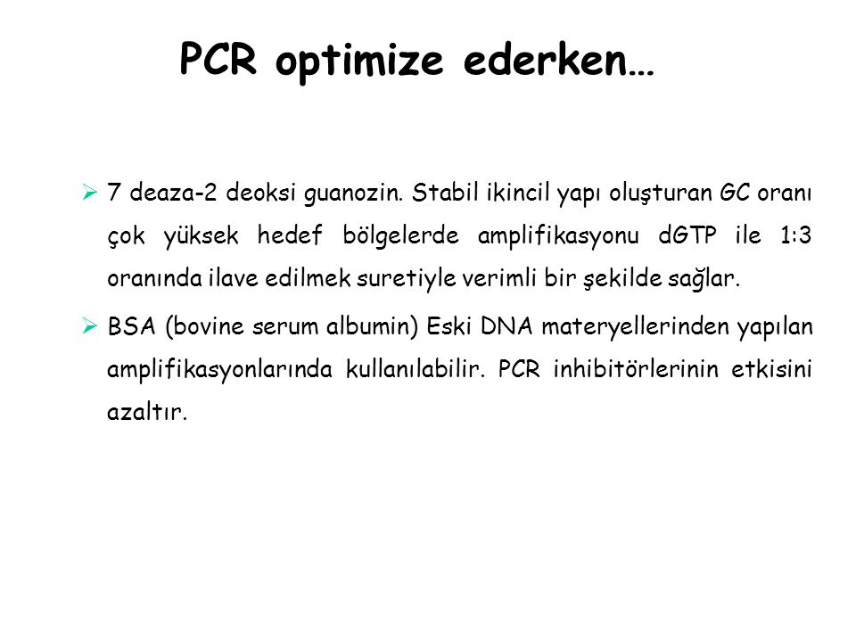 PCR optimize ederken…