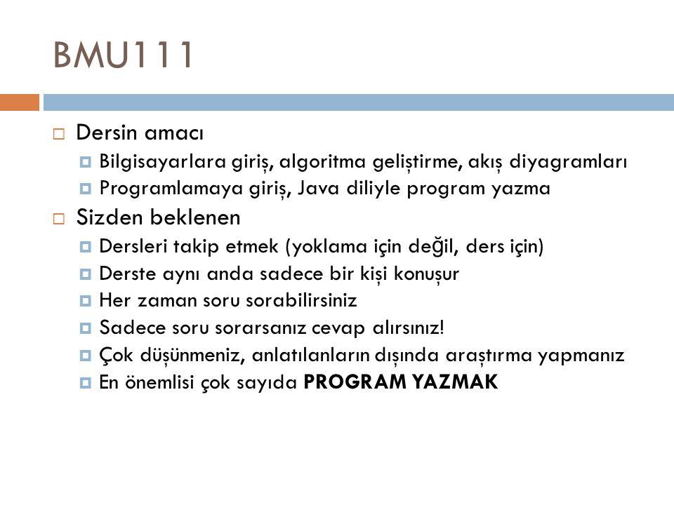 BMU111 Dersin amacı Sizden beklenen