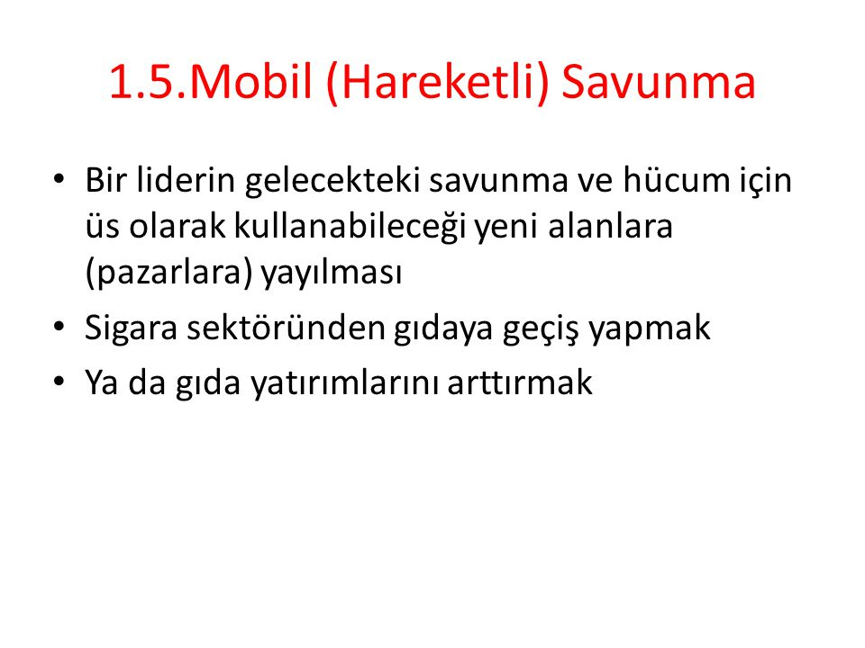 1.5.Mobil (Hareketli) Savunma