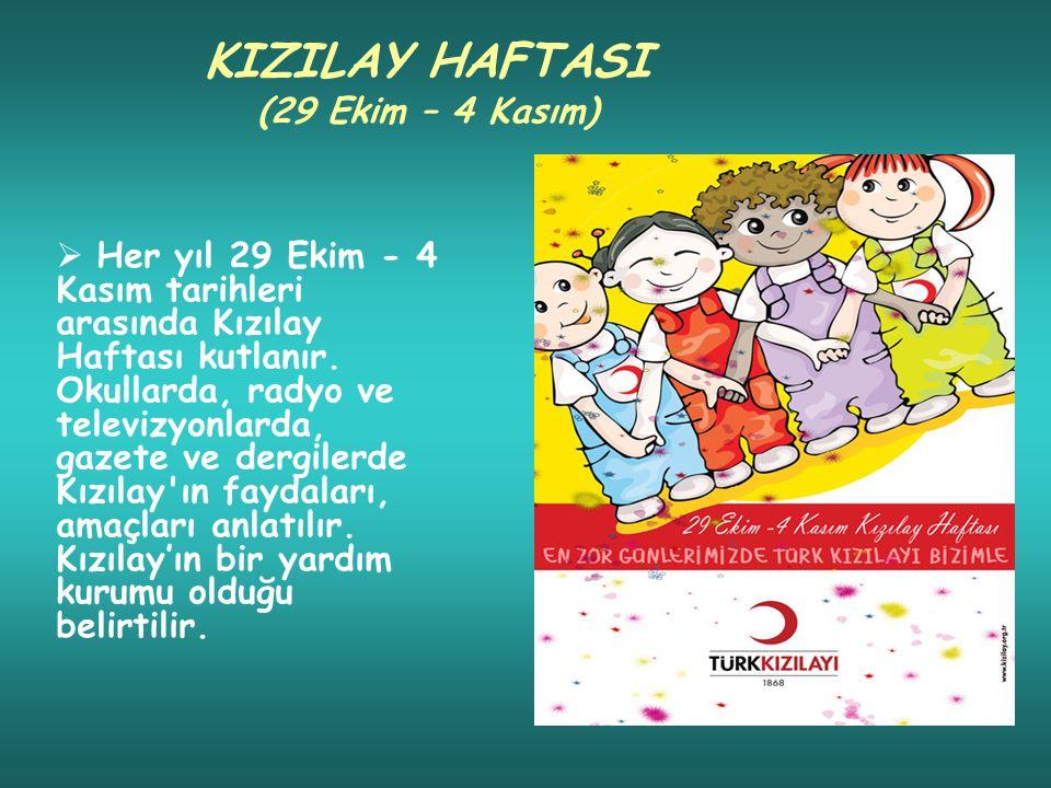 KIZILAY HAFTASI (29 Ekim – 4 Kasım)
