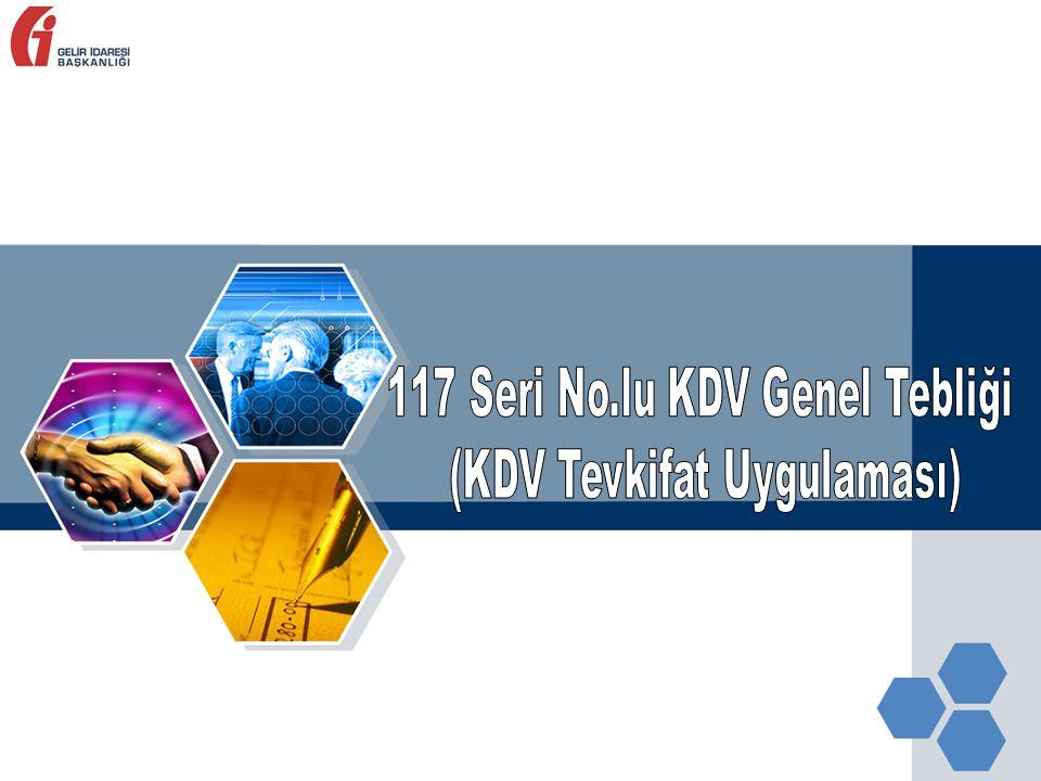 117 Seri No.lu KDV Genel Tebliği (KDV Tevkifat Uygulaması)