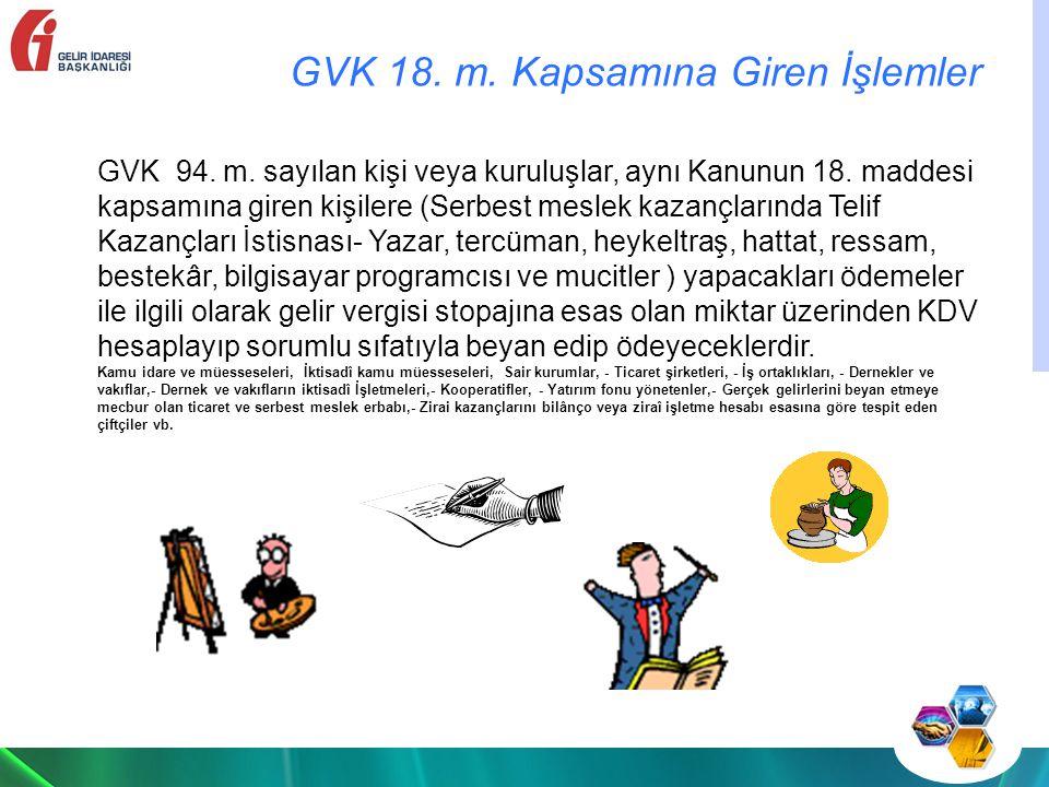 GVK 18. m. Kapsamına Giren İşlemler