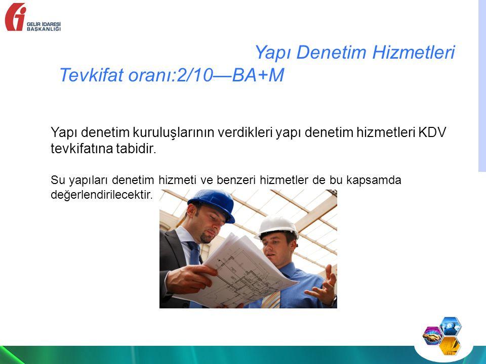 Yapı Denetim Hizmetleri Tevkifat oranı:2/10—BA+M