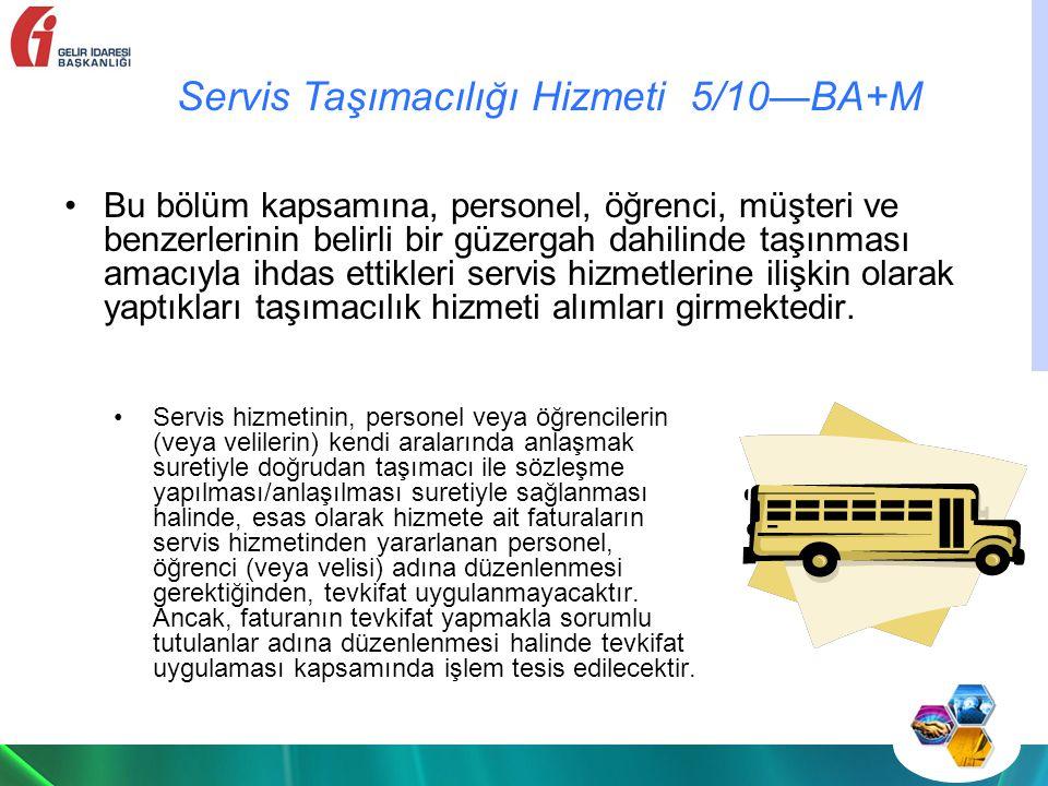 Servis Taşımacılığı Hizmeti 5/10—BA+M
