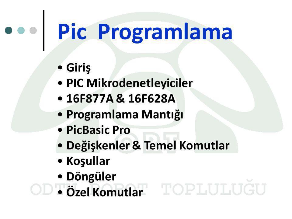 Pic Programlama Giriş PIC Mikrodenetleyiciler 16F877A & 16F628A