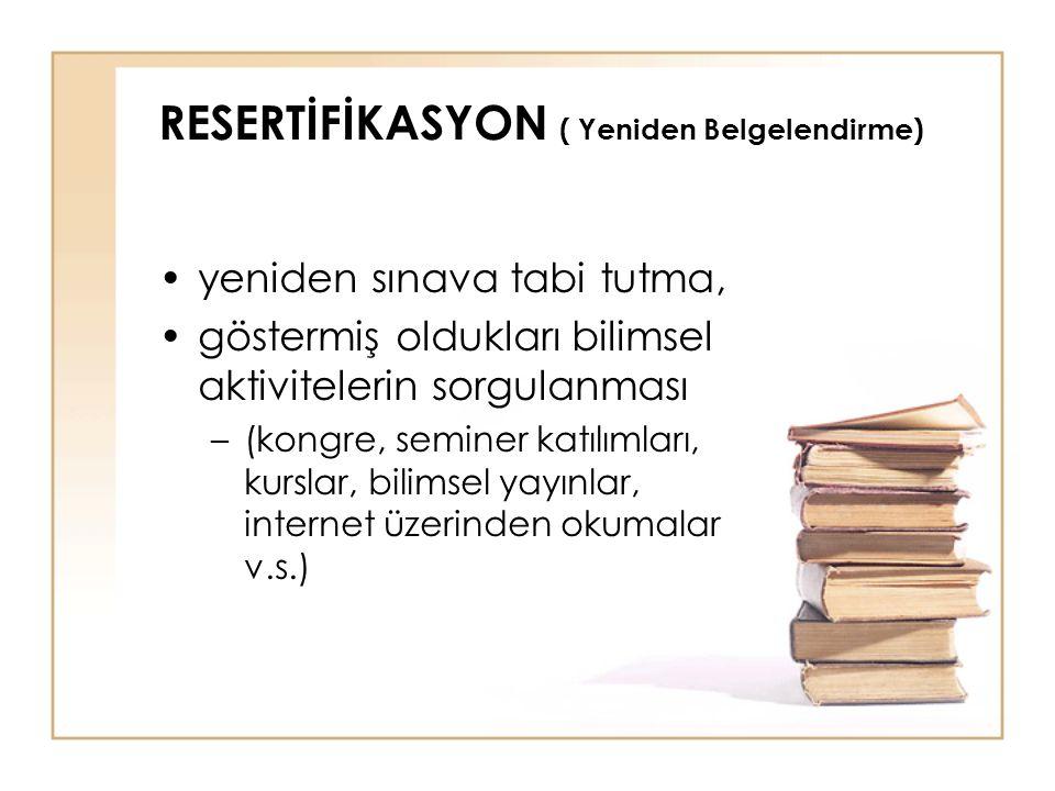 RESERTİFİKASYON ( Yeniden Belgelendirme)