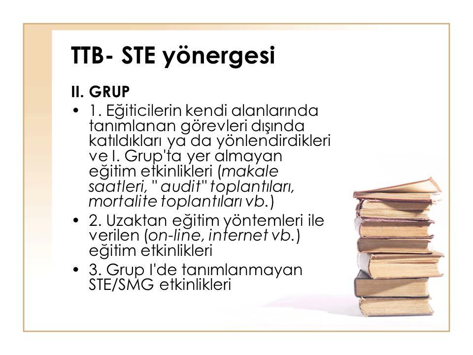 TTB- STE yönergesi II. GRUP