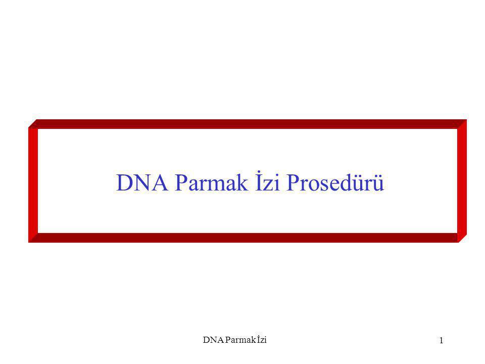 DNA Parmak İzi Prosedürü