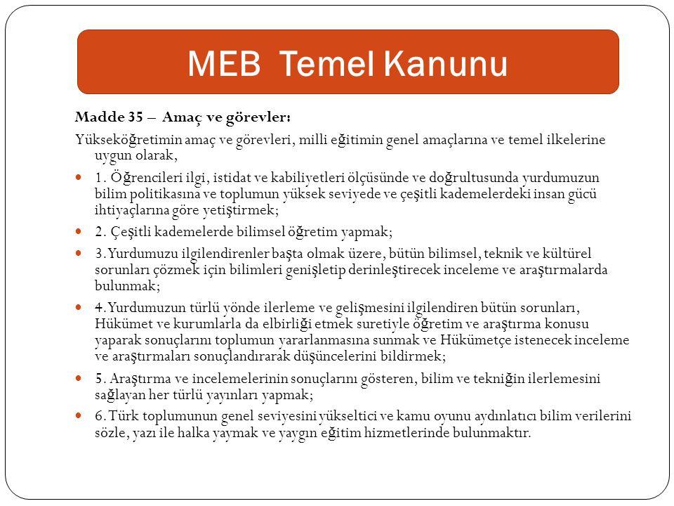 MEB Temel Kanunu Madde 35 – Amaç ve görevler: