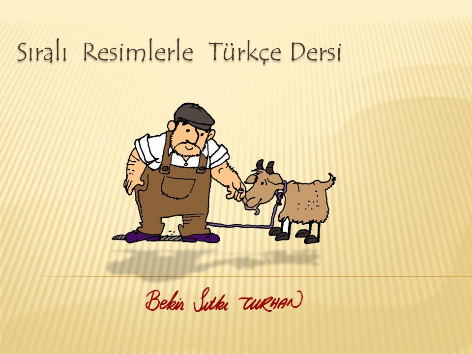 Sıralı Resimlerle Türkçe Dersi