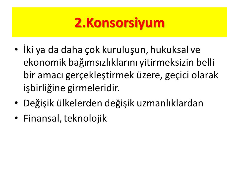 2.Konsorsiyum