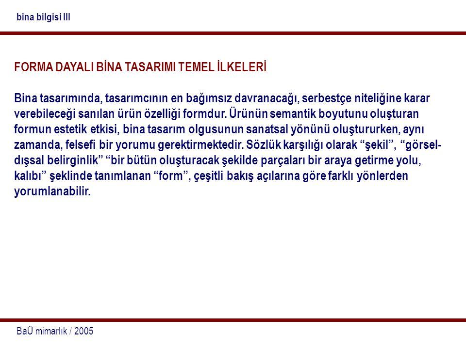 FORMA DAYALI BİNA TASARIMI TEMEL İLKELERİ