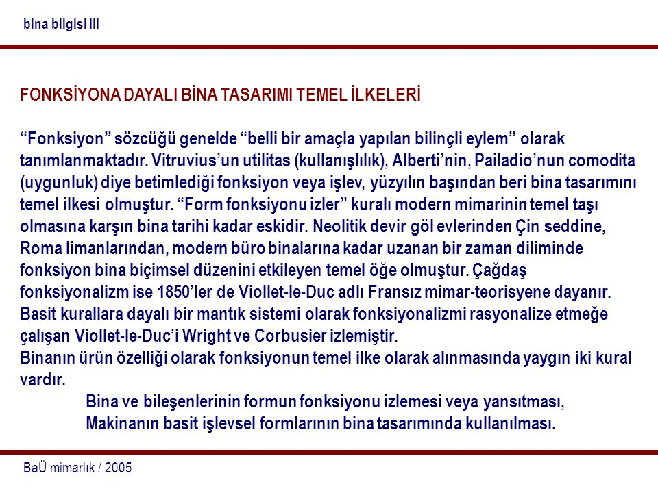 FONKSİYONA DAYALI BİNA TASARIMI TEMEL İLKELERİ