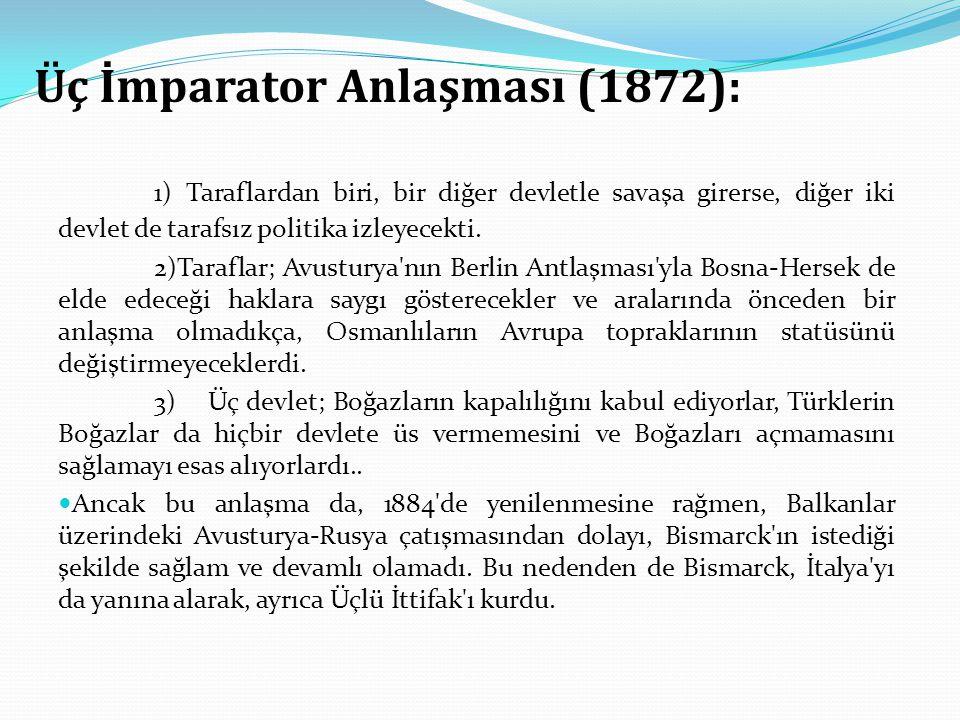 Üç İmparator Anlaşması (1872):