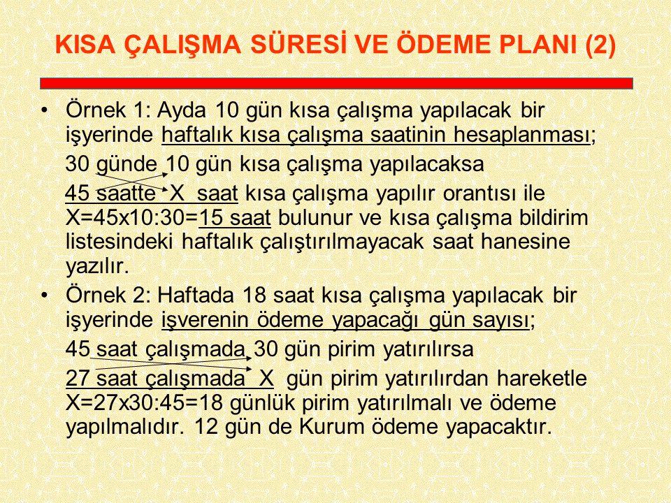KISA ÇALIŞMA SÜRESİ VE ÖDEME PLANI (2)
