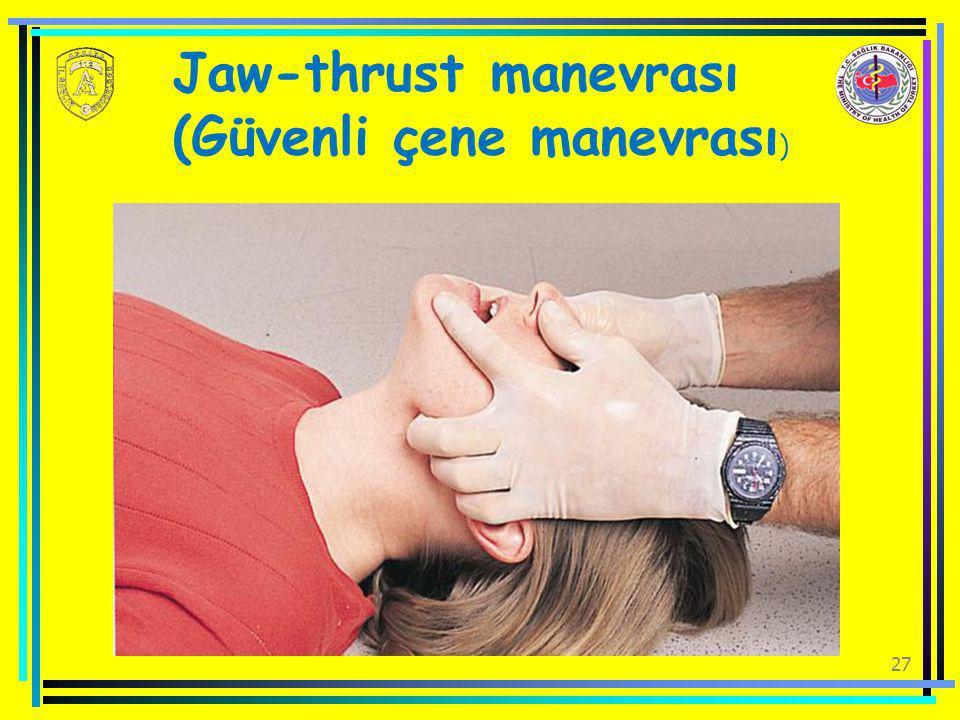 Jaw-thrust manevrası (Güvenli çene manevrası)
