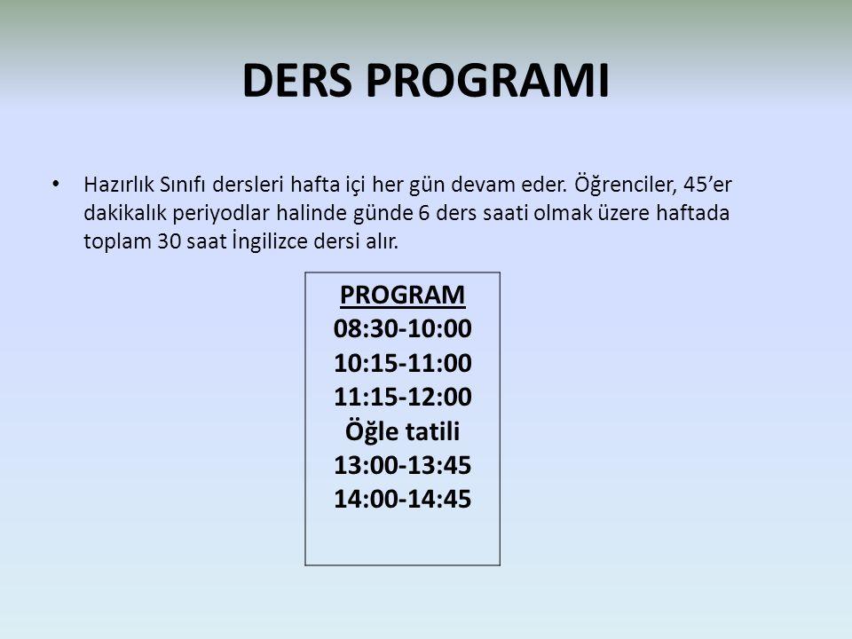 DERS PROGRAMI PROGRAM 08:30-10:00 10:15-11:00 11:15-12:00 Öğle tatili