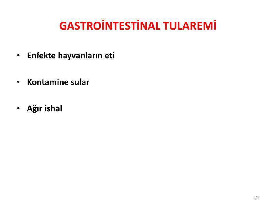 GASTROİNTESTİNAL TULAREMİ