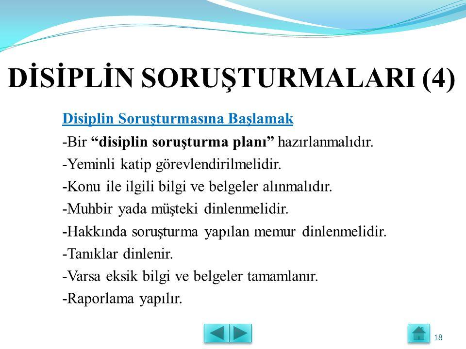 DİSİPLİN SORUŞTURMALARI (4)