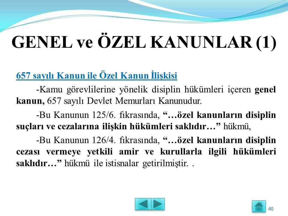 GENEL ve ÖZEL KANUNLAR (1)
