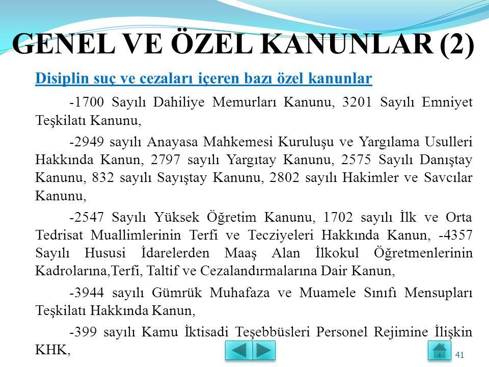 GENEL VE ÖZEL KANUNLAR (2)