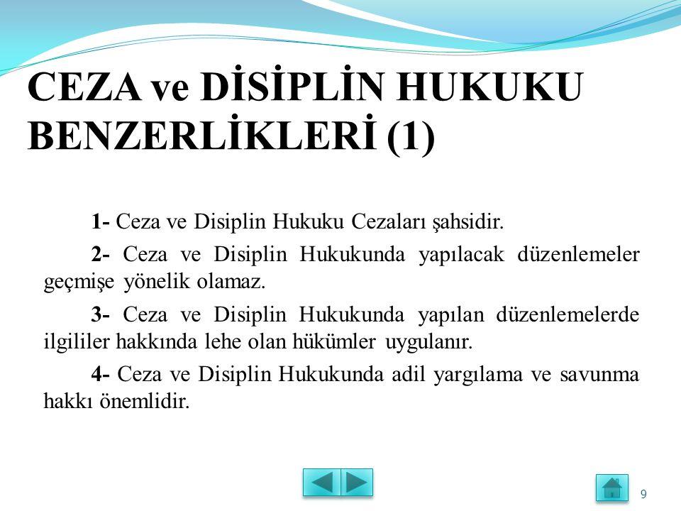 CEZA ve DİSİPLİN HUKUKU BENZERLİKLERİ (1)
