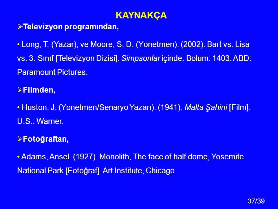 KAYNAKÇA Televizyon programından,