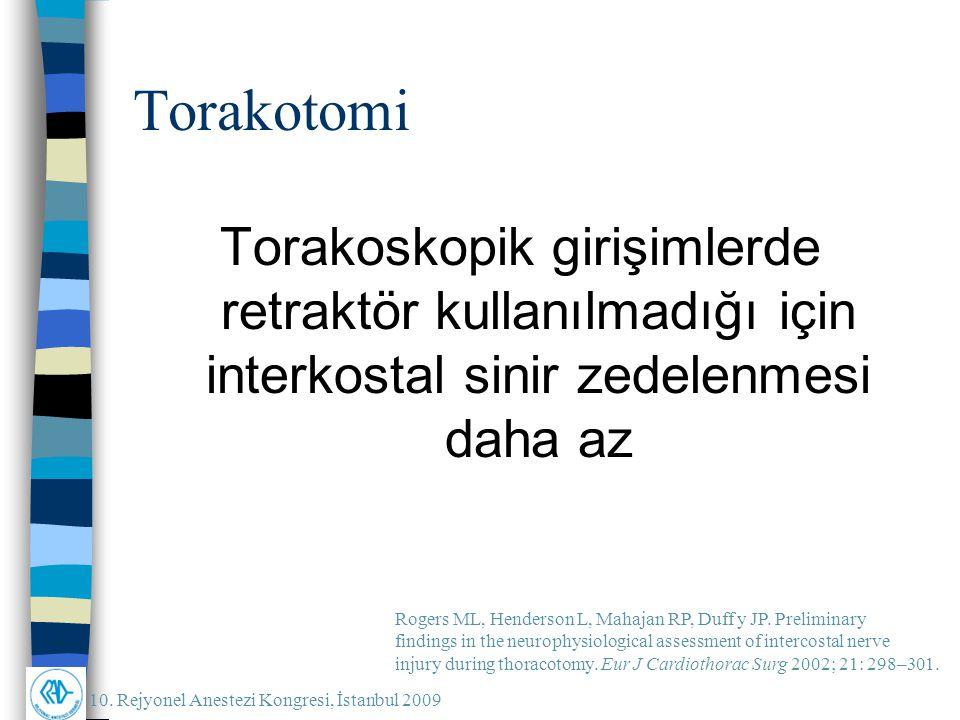 Torakotomi Torakoskopik girişimlerde retraktör kullanılmadığı için interkostal sinir zedelenmesi daha az.