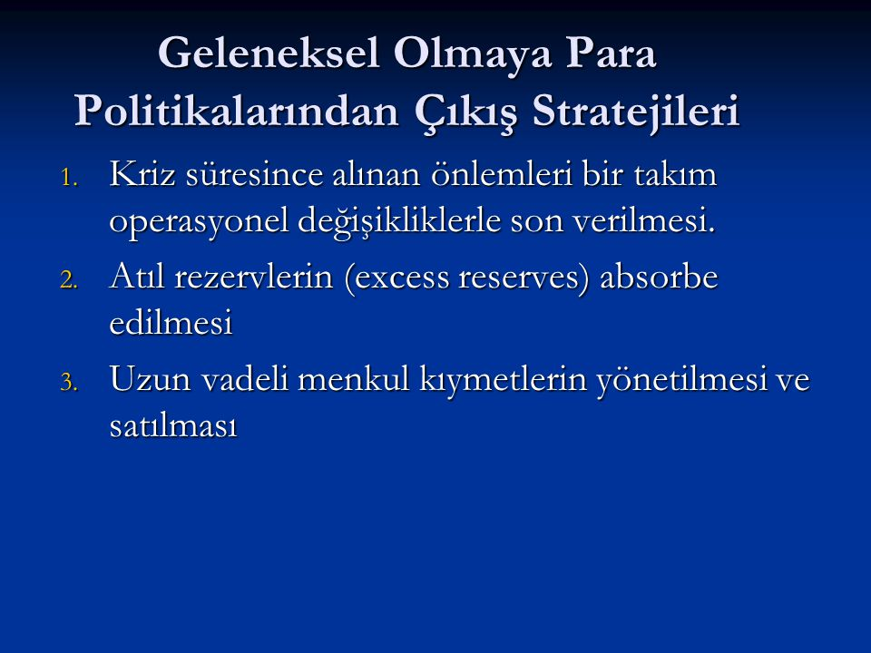 Geleneksel Olmaya Para Politikalarından Çıkış Stratejileri (1): Operation Twist