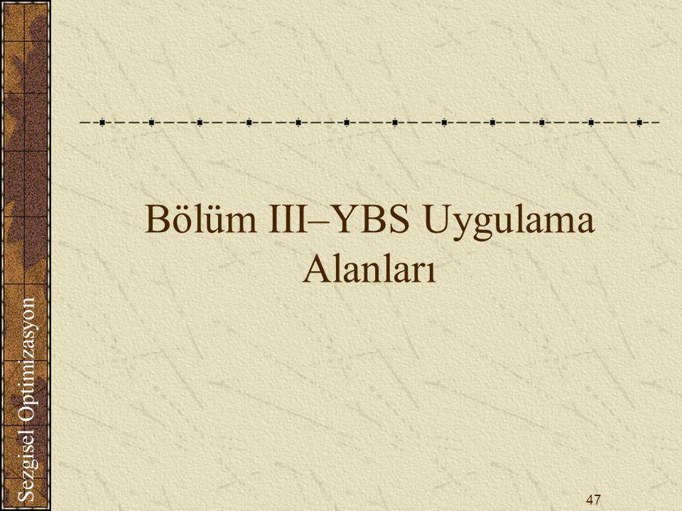 Bölüm III–YBS Uygulama Alanları