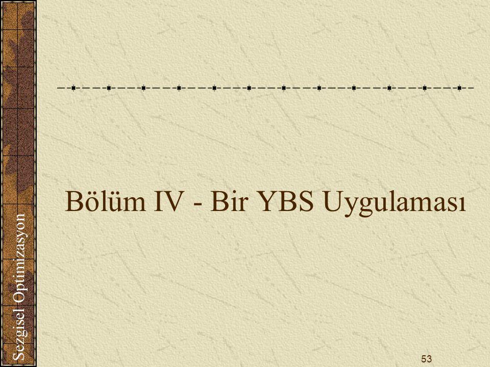 Bölüm IV - Bir YBS Uygulaması