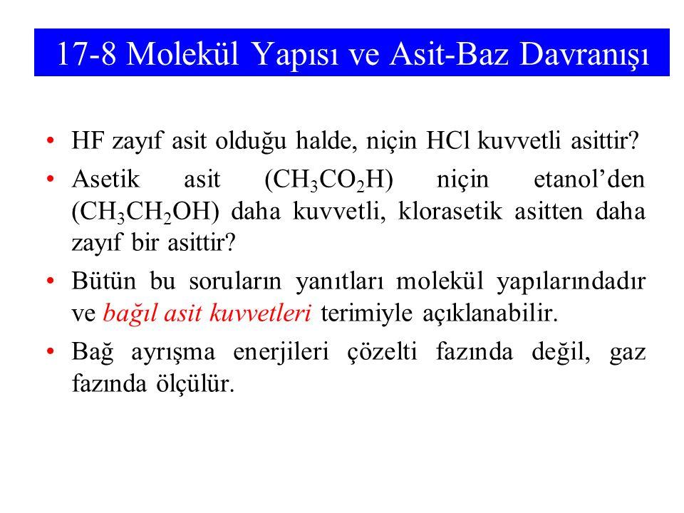 17-8 Molekül Yapısı ve Asit-Baz Davranışı