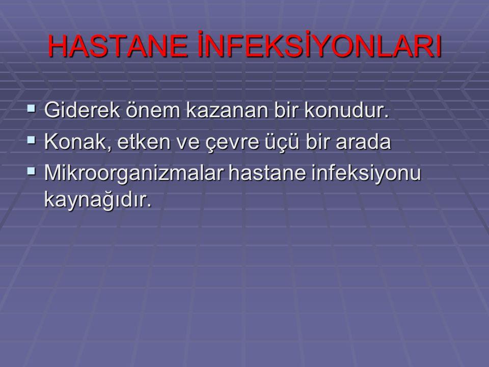 HASTANE İNFEKSİYONLARI