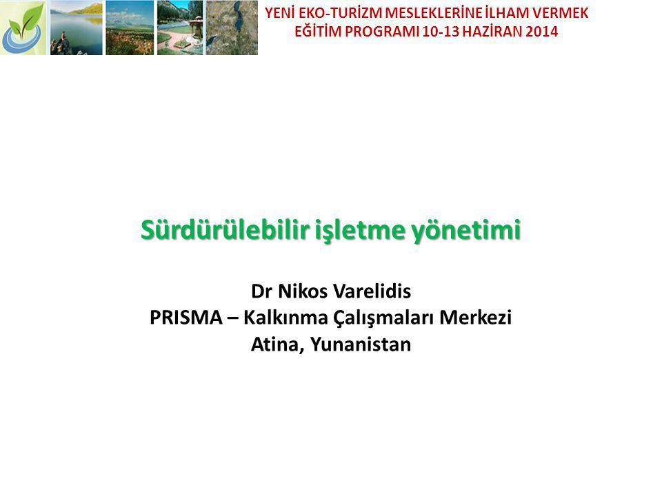 YENİ EKO-TURİZM MESLEKLERİNE İLHAM VERMEK EĞİTİM PROGRAMI 10-13 HAZİRAN 2014