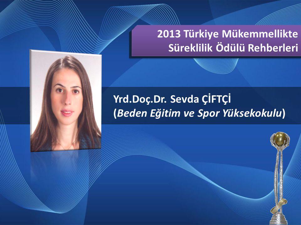 2013 Türkiye Mükemmellikte Süreklilik Ödülü Rehberleri