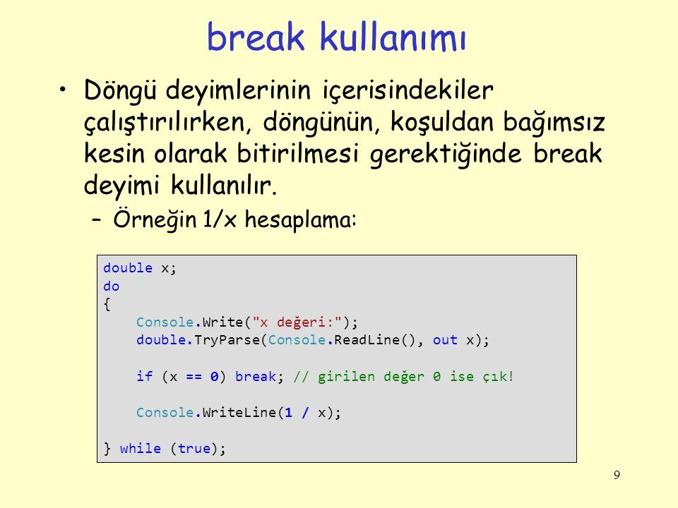 break kullanımı