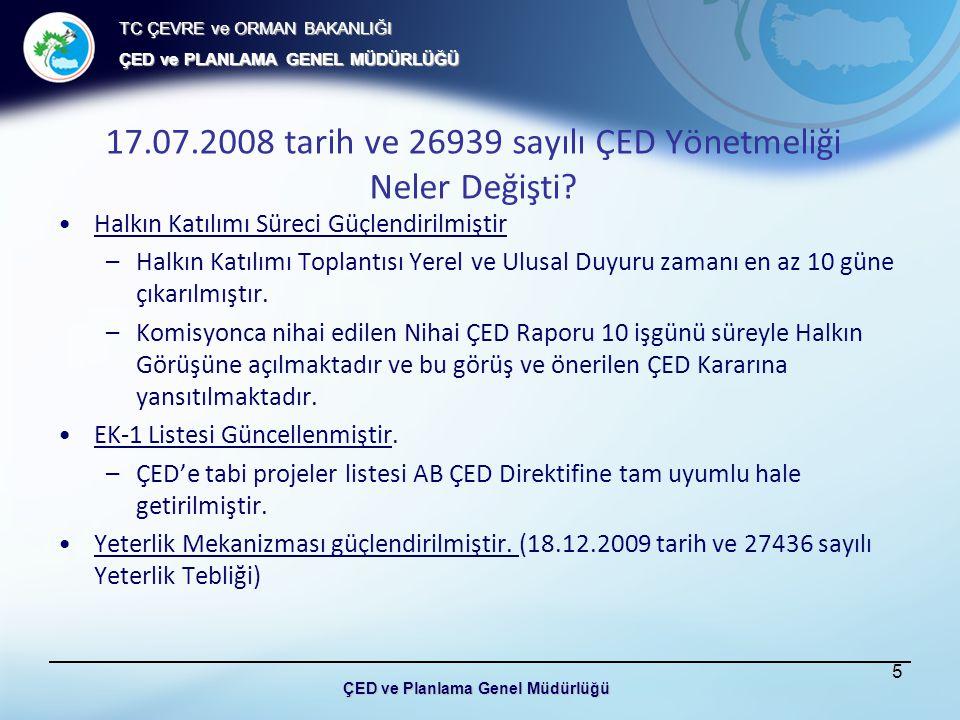 17.07.2008 tarih ve 26939 sayılı ÇED Yönetmeliği Neler Değişti