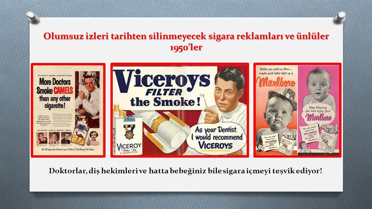 Olumsuz izleri tarihten silinmeyecek sigara reklamları ve ünlüler