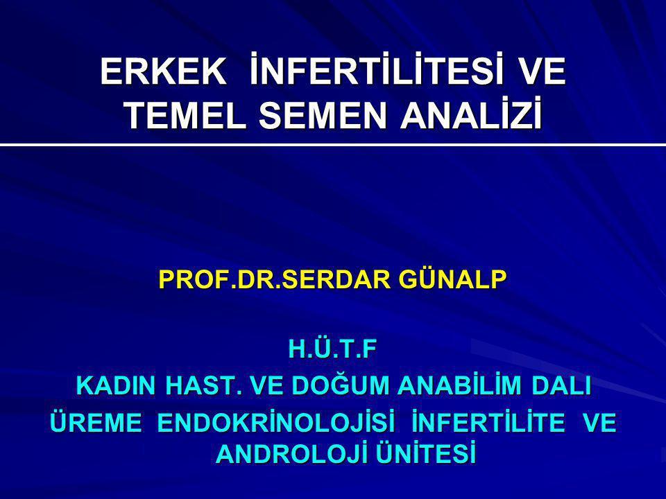 ERKEK İNFERTİLİTESİ VE TEMEL SEMEN ANALİZİ