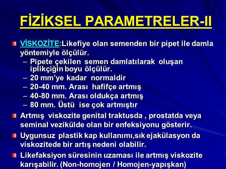 FİZİKSEL PARAMETRELER-II
