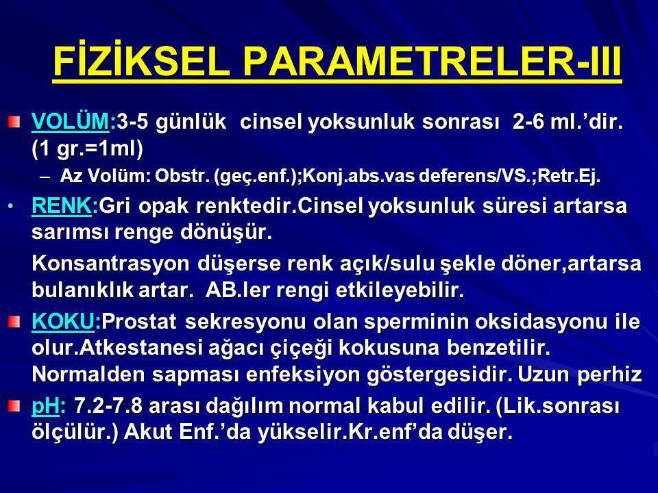 FİZİKSEL PARAMETRELER-III